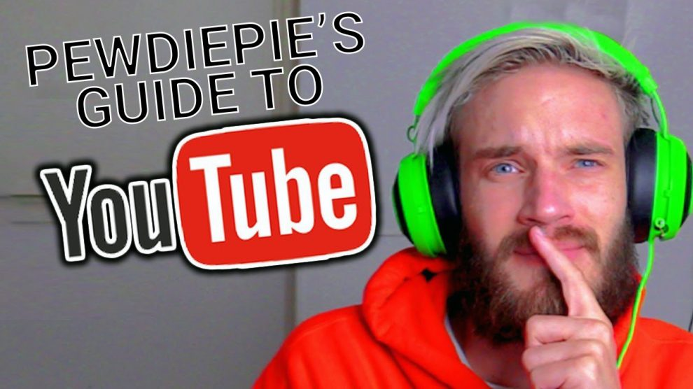 Pewdiepie Guide to YouTube 2017