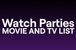 Watch Party Content List