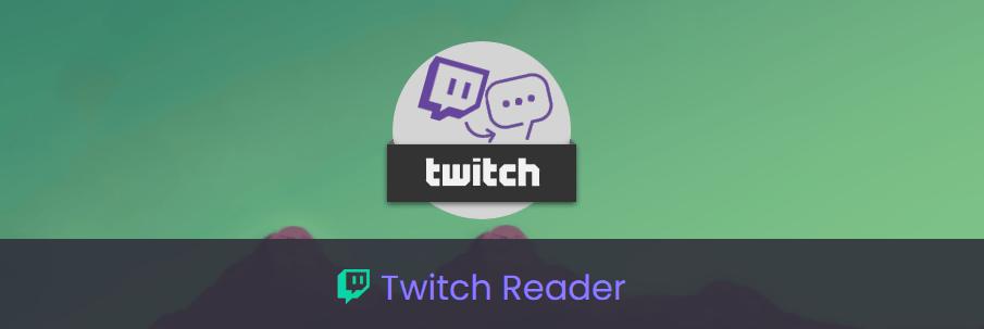 Twitch Reader Screenshot