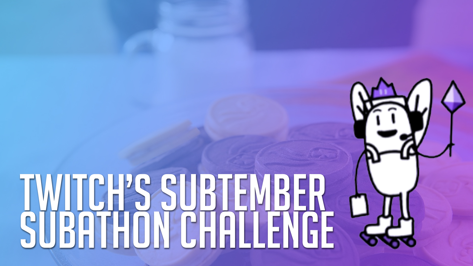 Check out the Twitch Subtember Subathon Challenge